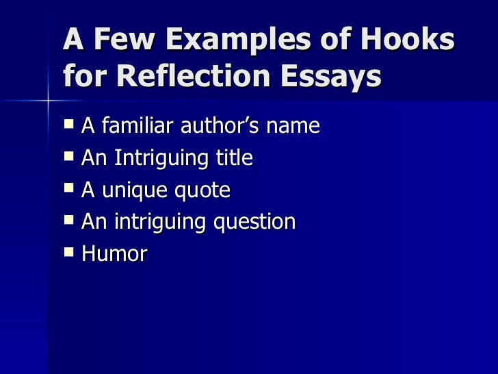 reflection essays  28 a few examples of hooks for reflection essays