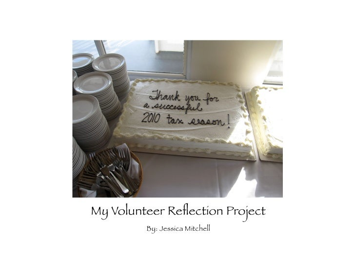My Volunteer Reflection Project         By: Jessica Mitchell