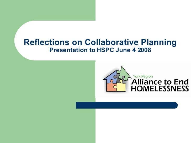 Reflections on Collaborative Planning Presentation to HSPC June 4 2008