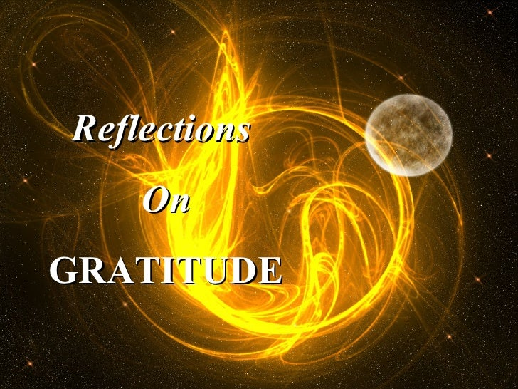 Reflections  On GRATITUDE