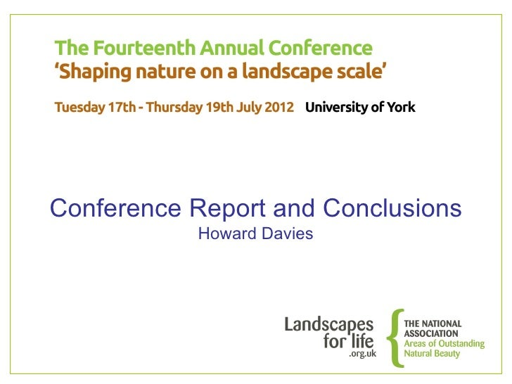 Conference Report and Conclusions           Howard Davies