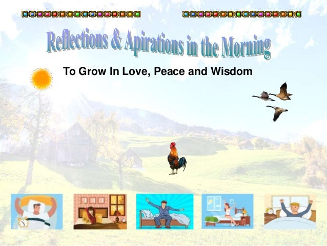 1 To Grow In Love, Peace and Wisdom