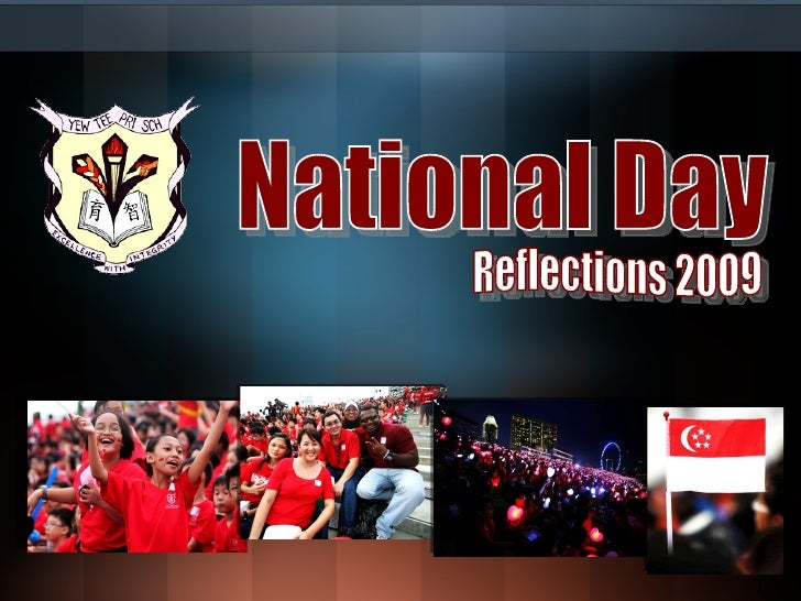 National Day Reflections 2009
