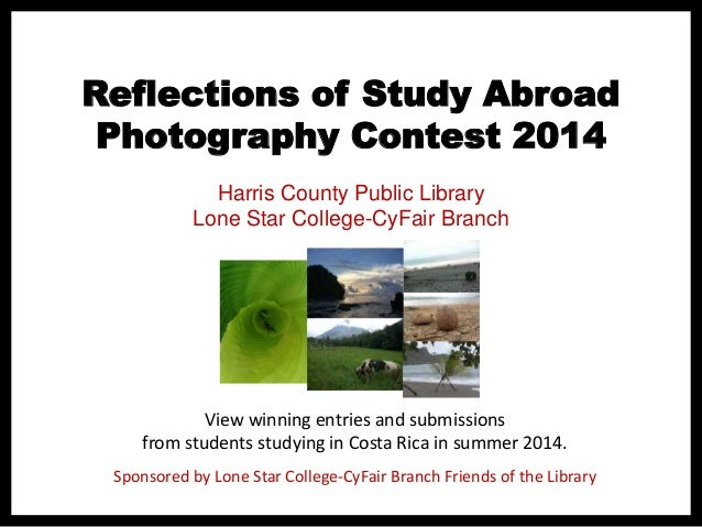 Reflections of Study Abroad Photography Contest 2014 View winning entries and submissions from students studying in Costa ...