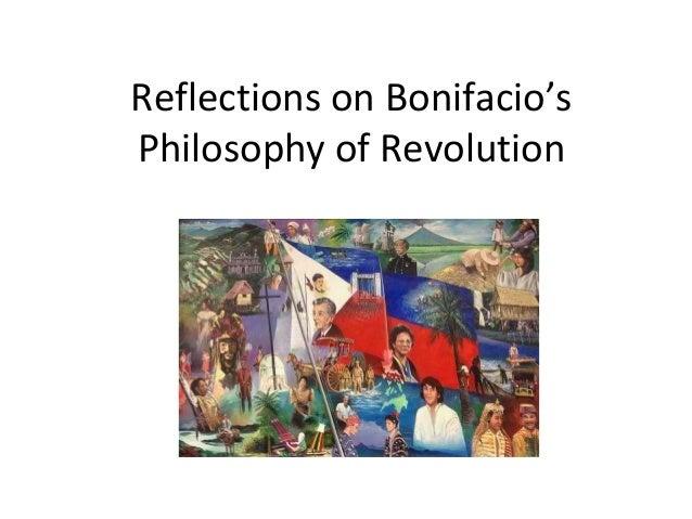 Reflections on Bonifacio's Philosophy of Revolution
