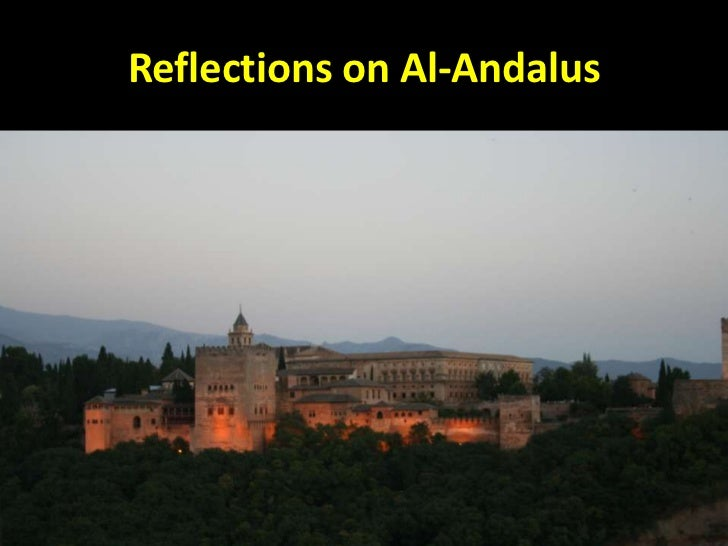Reflections on Al-Andalus<br />