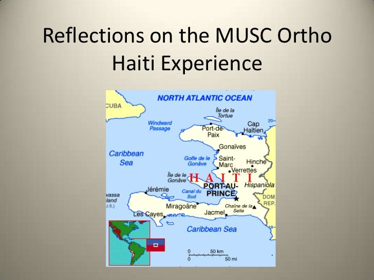Reflections on the musc ortho haiti experience (final)