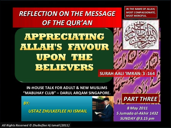 "BY:  USTAZ ZHULKEFLEE HJ ISMAIL REFLECTION ON THE MESSAGE OF THE QUR'AN IN-HOUSE TALK FOR ADULT & NEW MUSLIMS "" MABUHAY CL..."