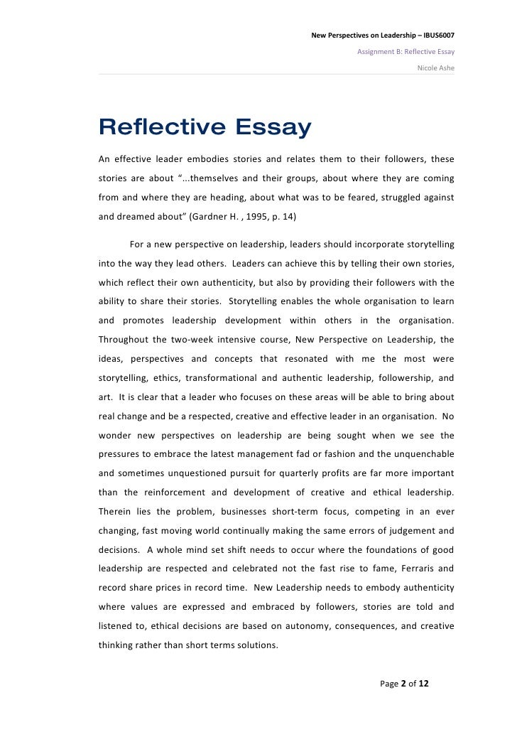 self-reflection essay on leadership Educational leadership: a reflective essay 2002 by edward l diden principal central high school wartburg, tennessee personal values form the foundation for the daily practice of school leaders.
