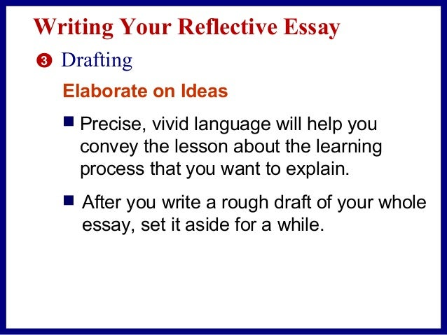 the reflective essay is an essay that begins by looking The reflective essay is an essay that begins by looking at incidents and events that occur you start your essay by writing an introductory paragraph.