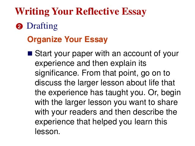 gr reflective essay 9 writing your reflective essay