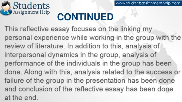 reflective essay team working Critical reflection paper erin cunia may 3, 2005 ide 761 – strategies in educational project management syracuse university chuck spuches, instructor.