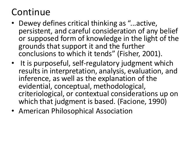 critical thinking and reflective thinking Critical thinking is crucial for self-reflection in order to live a meaningful life and to structure our lives accordingly, we need to justify and reflect on our values and decisions in order to live a meaningful life and to structure our lives accordingly, we need to justify and reflect on our values and decisions.