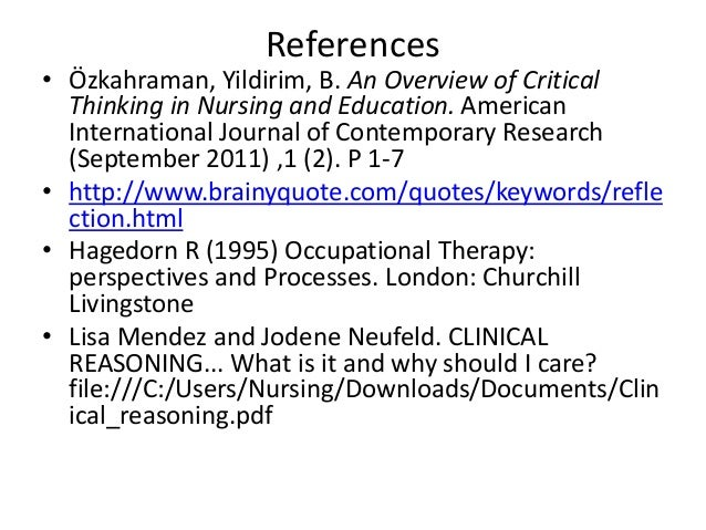 international journal of critical thinking The purpose of this study was to examine critical thinking  international journal for the  critical thinking skills of nursing students in lecture-based .