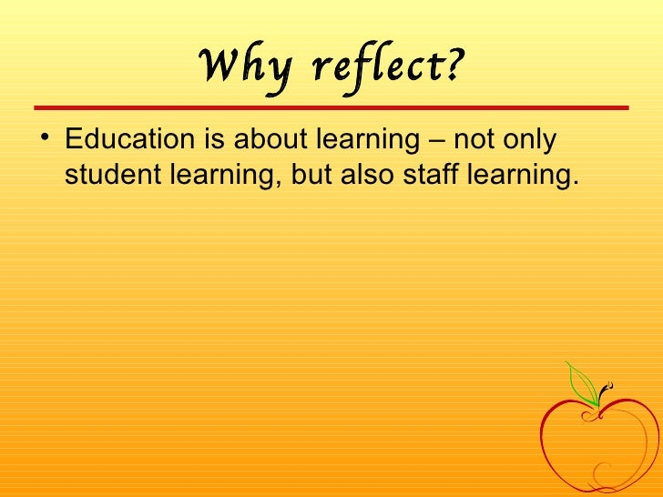 reflective on presentation Reflection offers you the opportunity to consider how your personal experiences  and observations shape your thinking and your acceptance of new ideas.