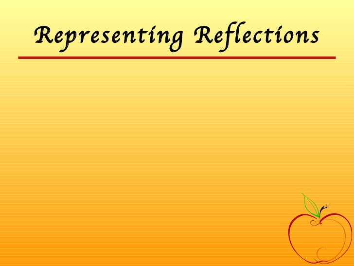 Representing Reflections