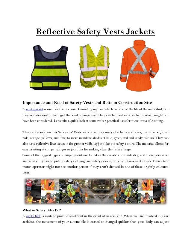 Reflective Safety Vests Jackets Importance and Need of Safety Vests and Belts in Construction Site A safety jacket is used...