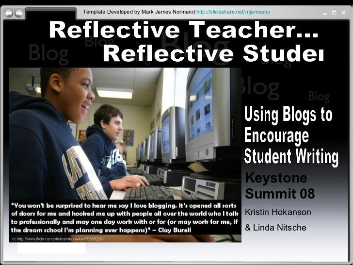 Blog Blog Blog Blog Blog Blog Blog Blog Blog Blog Blog Blog Reflective Teacher... Reflective Student Using Blogs to Encour...