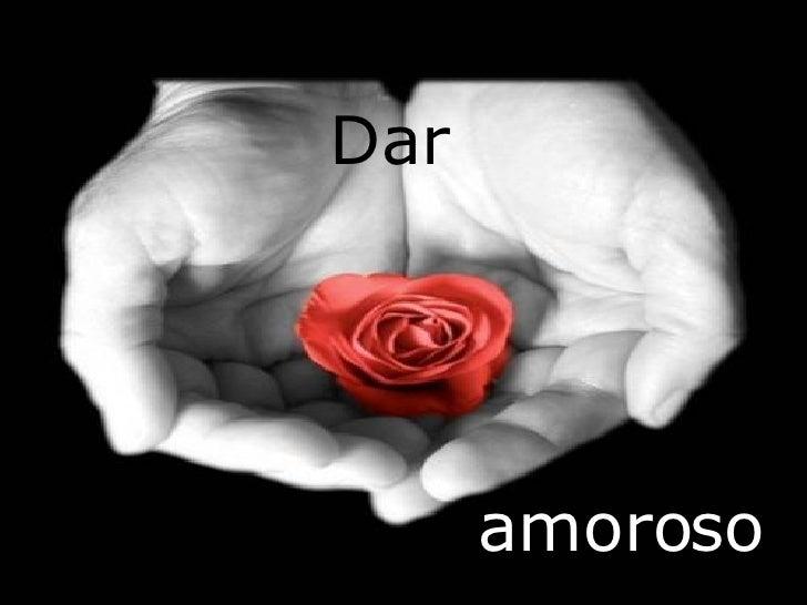 Dar amoroso