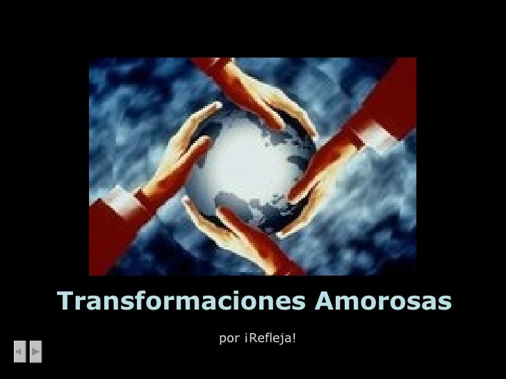 Transformaciones Amorosas por ¡Refleja!