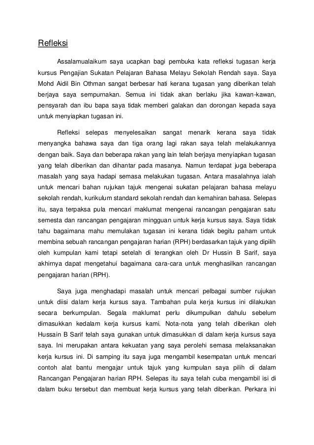 Refleksi      Assalamualaikum saya ucapkan bagi pembuka kata refleksi tugasan kerjakursus Pengajian Sukatan Pelajaran Baha...