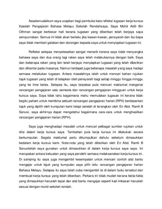 Assalamualaikum saya ucapkan bagi pembuka kata refleksi tugasan kerja kursus Kaedah Pengajaran Bahasa Melayu Sekolah Renda...