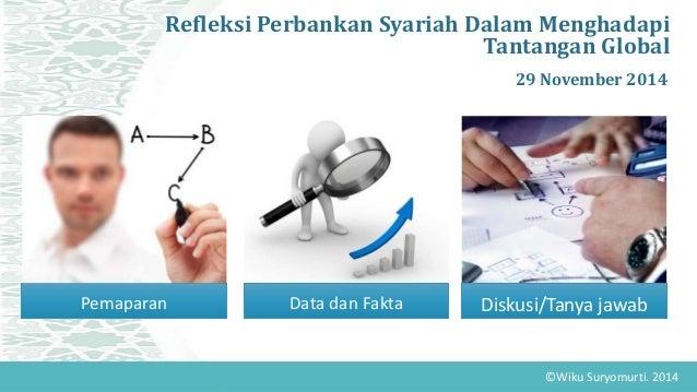 Refleksi perbankan syariah 2014 Slide 2