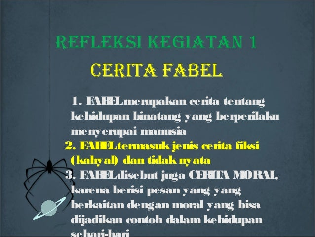 Refleksi Teks Cerita Fabel Kurikulum 2013
