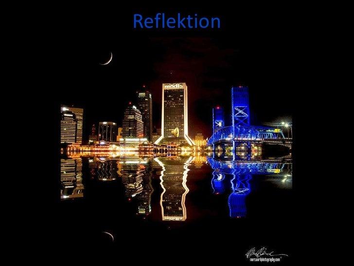 Reflektion<br />