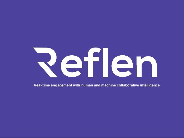 Real-time engagement with human and machine collaborative intelligence