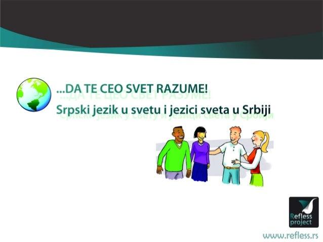TEMPUS REFLESS: Lektorati srpskog jezika u svetu Autori Sonja Hornjak, Sandra Buljanović, Danijela Đorđević, Maja Stevanov...