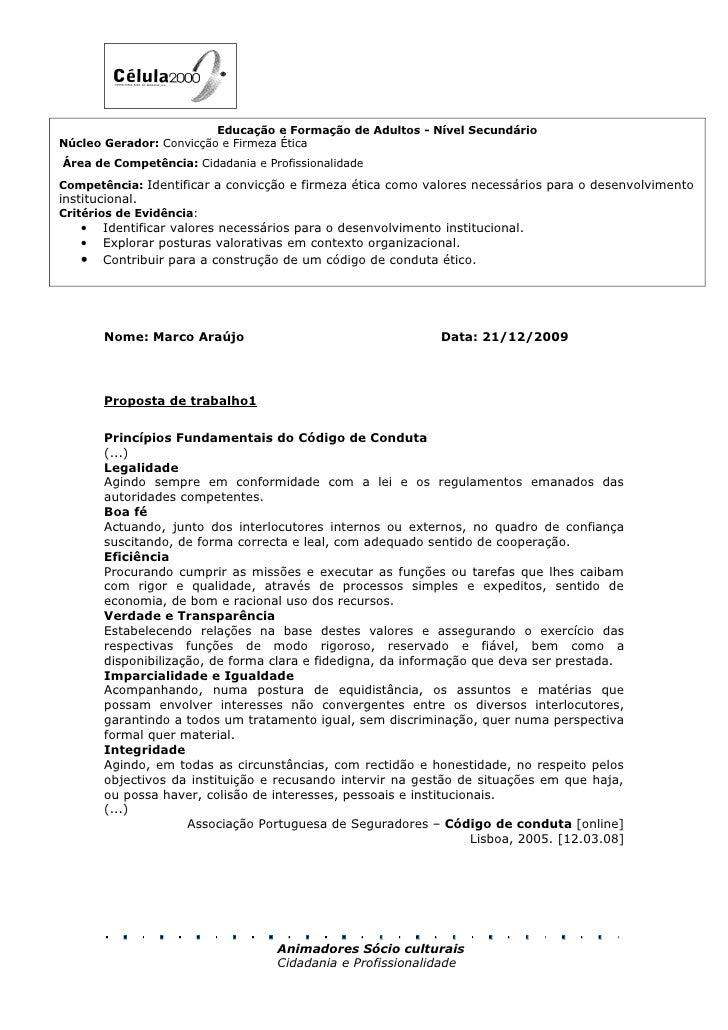 Educação e Formação de Adultos - Nível Secundário Núcleo Gerador: Convicção e Firmeza Ética Área de Competência: Cidadania...