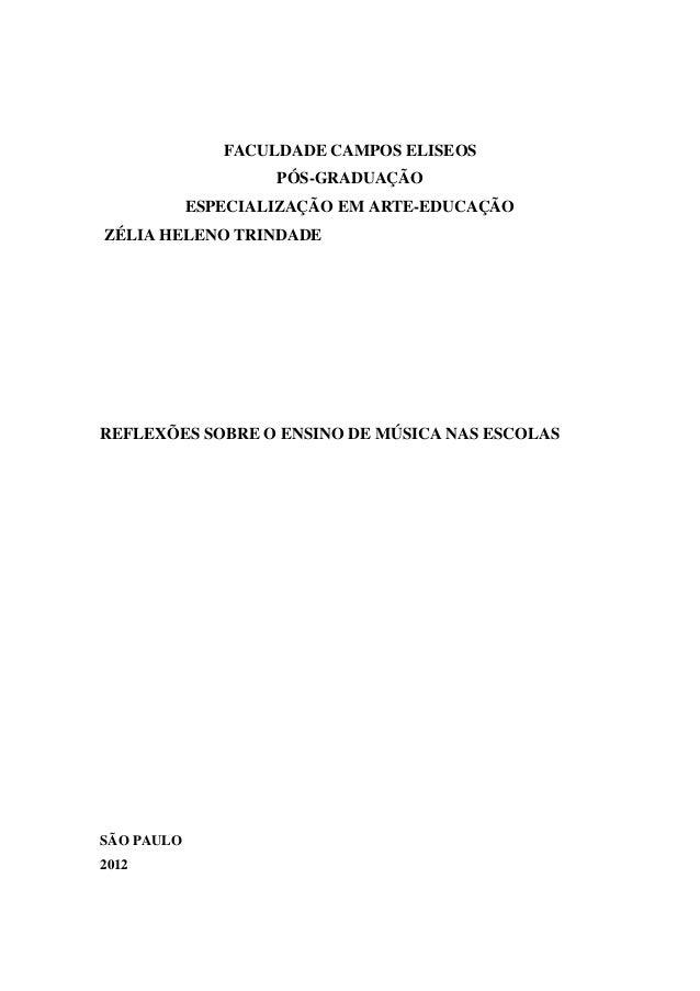 FACULDADE CAMPOS ELISEOS                    PÓS-GRADUAÇÃO            ESPECIALIZAÇÃO EM ARTE-EDUCAÇÃOZÉLIA HELENO TRINDADER...