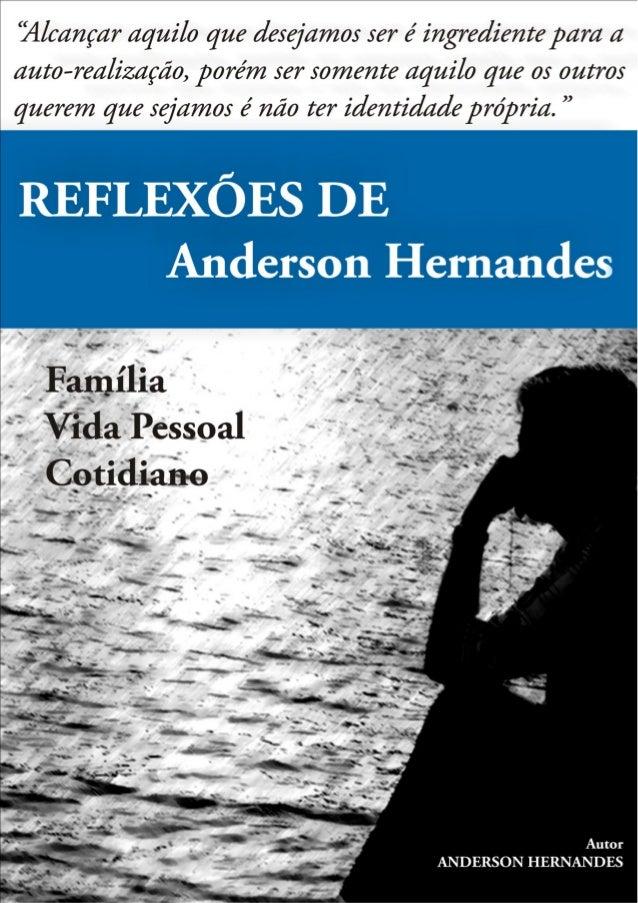 Reflexões de Anderson Hernandes          Página 1