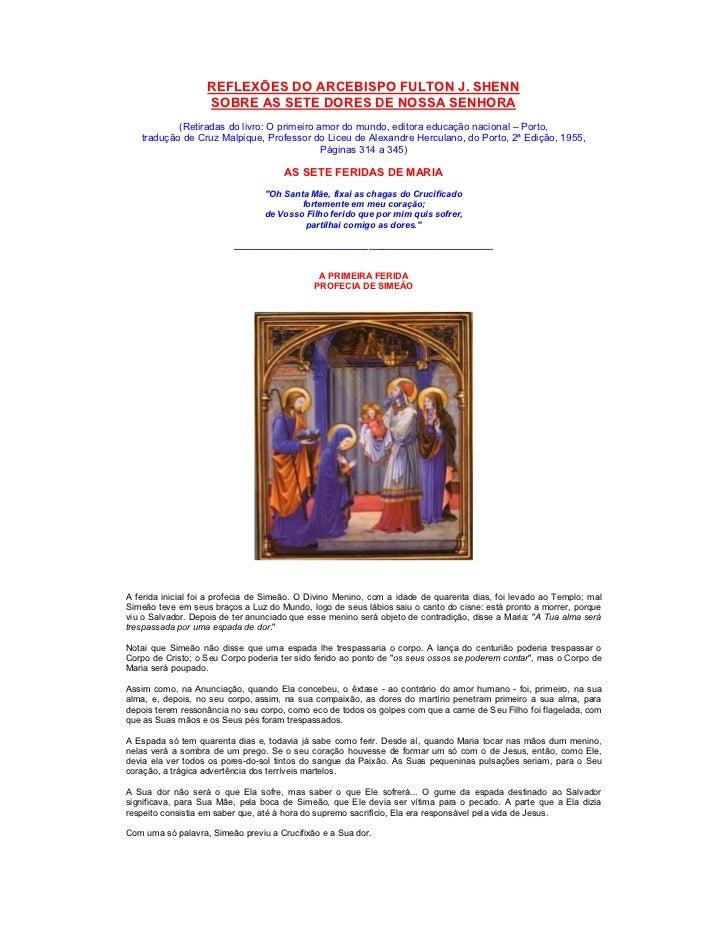 REFLEXÕES DO ARCEBISPO FULTON J. SHENN                   SOBRE AS SETE DORES DE NOSSA SENHORA           (Retiradas do livr...