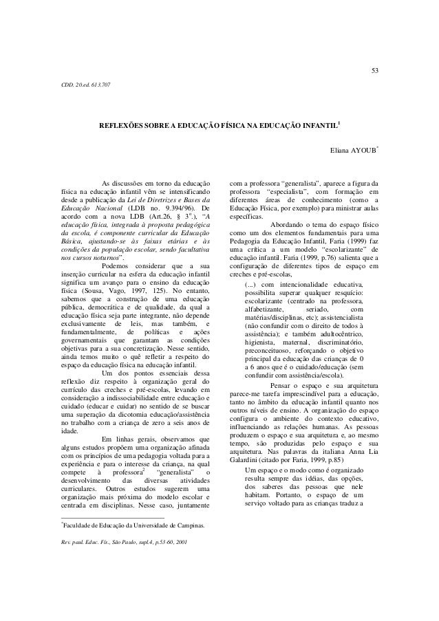 53 Rev. paul. Educ. Fís., São Paulo, supl.4, p.53-60, 2001 CDD. 20.ed. 613.707 REFLEXÕES SOBRE A EDUCAÇÃO FÍSICA NA EDUCAÇ...