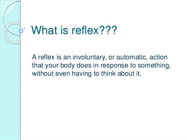 Reflexes present in infants Slide 3