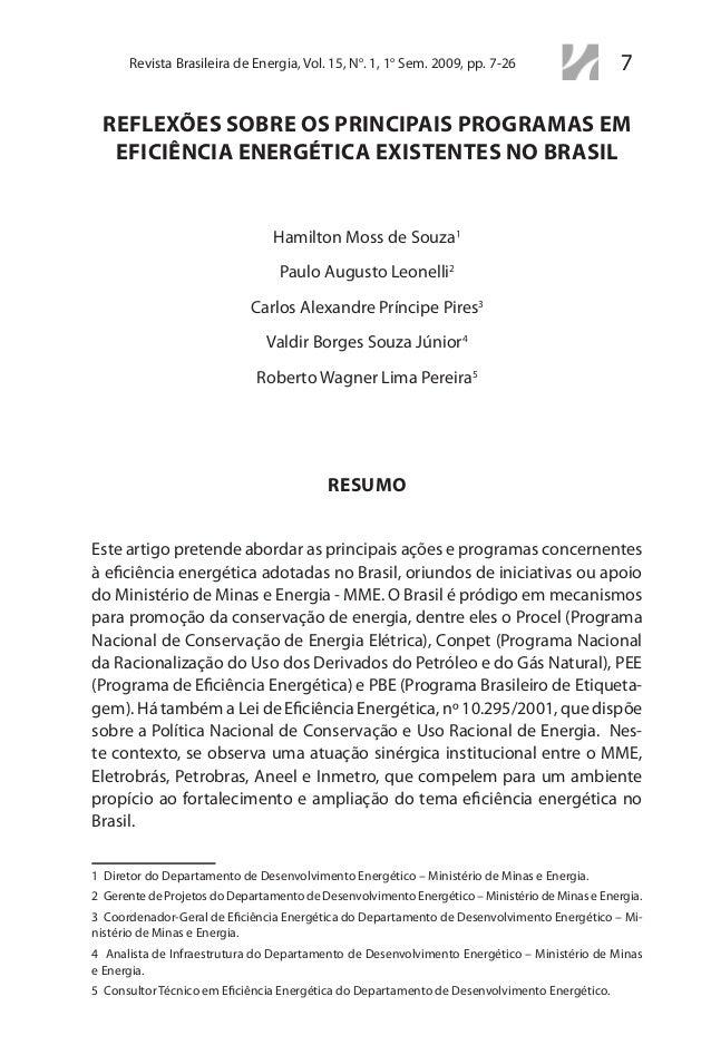 7Revista Brasileira de Energia, Vol. 15, No . 1, 1o Sem. 2009, pp. 7-26 REFLEXÕES SOBRE OS PRINCIPAIS PROGRAMAS EM EFICIÊN...