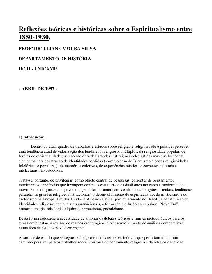 Reflexões teóricas e históricas sobre o Espiritualismo entre1850-1930.PROFª DRª ELIANE MOURA SILVADEPARTAMENTO DE HISTÓRIA...