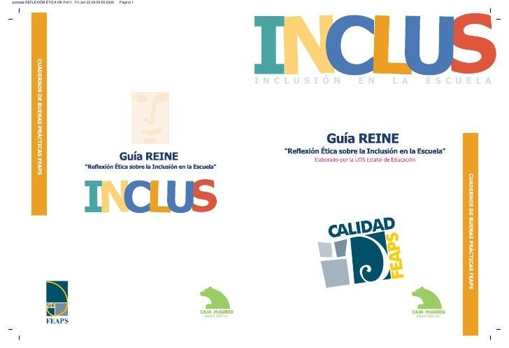 """IN LUS  CI N C L U S I Ó N                 E N        L A        E S C U E L A                 Guía REINE   """"Reflexión Éti..."""