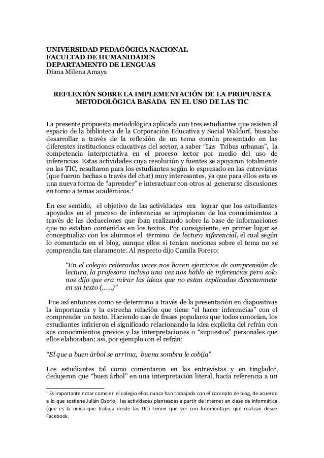 UNIVERSIDAD PEDAGÓGICA NACIONAL FACULTAD DE HUMANIDADES DEPARTAMENTO DE LENGUAS Diana Milena Amaya REFLEXIÓN SOBRE LA IMPL...