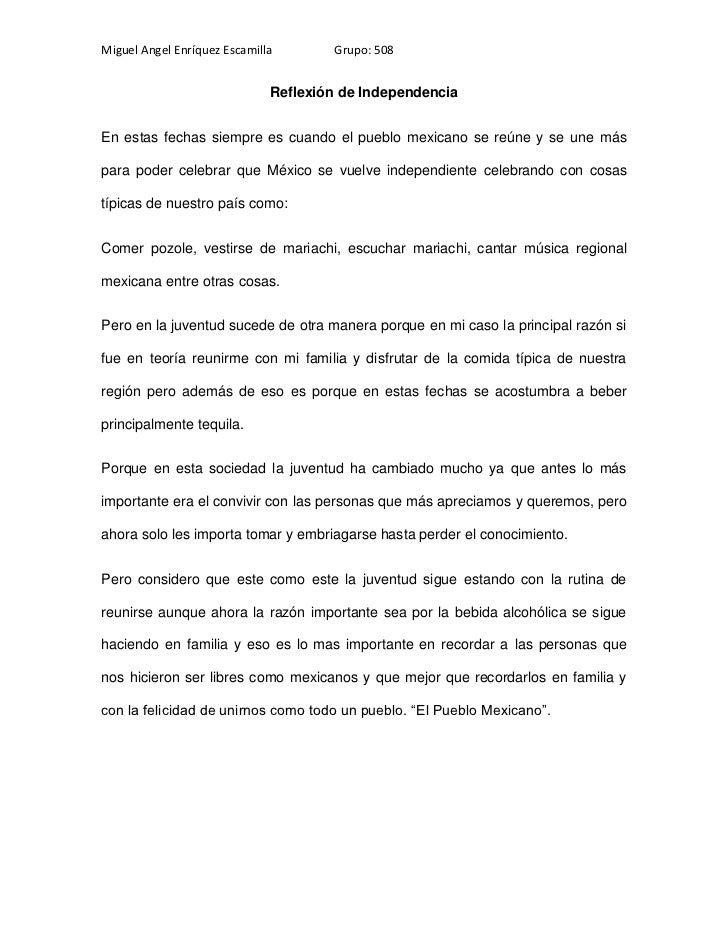 Miguel Angel Enríquez Escamilla       Grupo: 508                              Reflexión de IndependenciaEn estas fechas si...