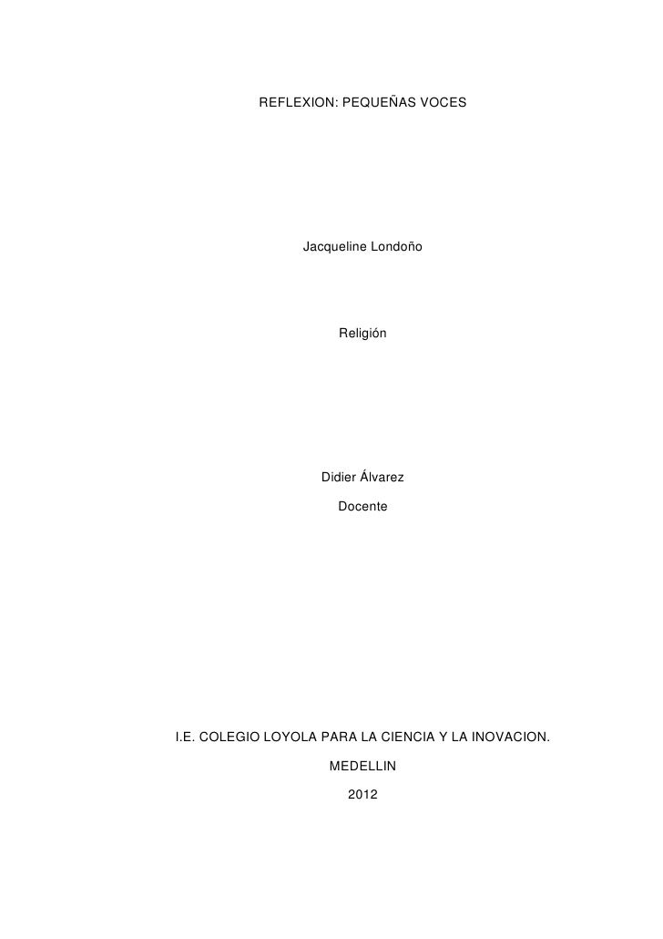 REFLEXION: PEQUEÑAS VOCES                 Jacqueline Londoño                      Religión                   Didier Álvare...