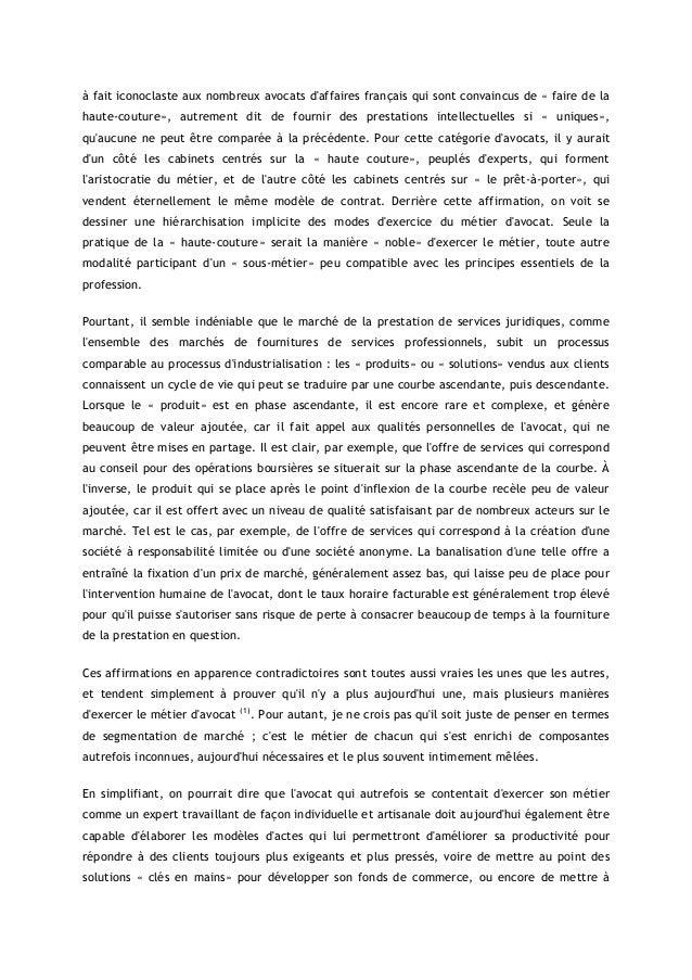 à fait iconoclaste aux nombreux avocats daffaires français qui sont convaincus de « faire de lahaute-couture», autrement d...