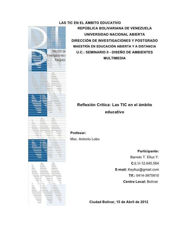 LAS TIC EN EL ÁMBITO EDUCATIVO         REPÚBLICA BOLIVARIANA DE VENEZUELA             UNIVERSIDAD NACIONAL ABIERTA      DI...