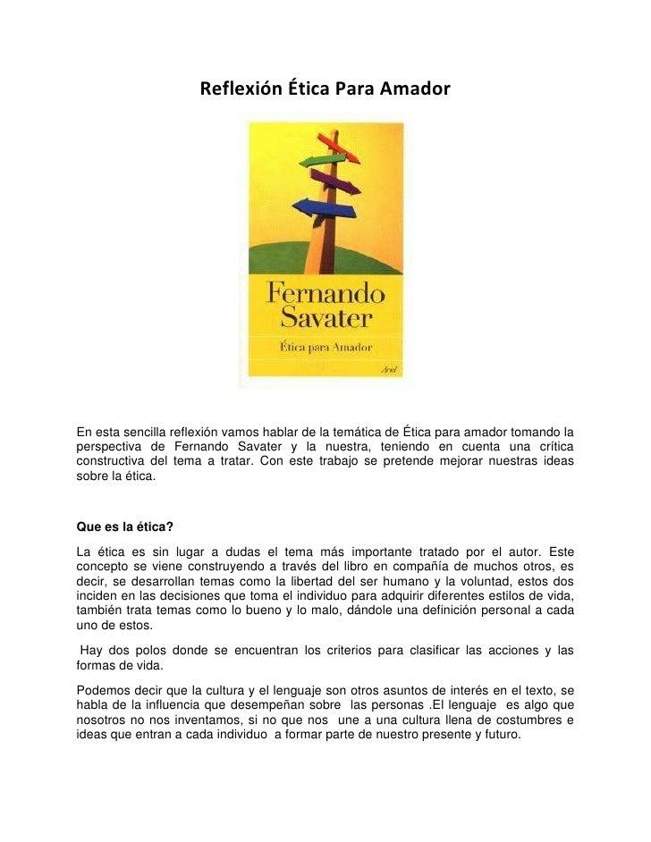 Reflexión Ética Para Amador<br />En esta sencilla reflexión vamos hablar de la temática de Ética para amador tomando la pe...