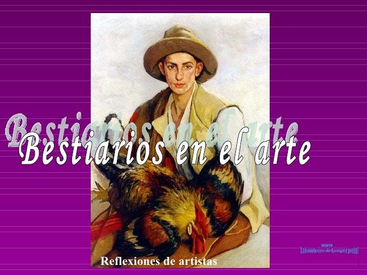 Reflexiones de artistas   Bestiarios en el arte