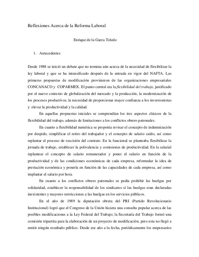 Reflexiones Acerca de la Reforma Laboral                                 Enrique de la Garza Toledo   1. AntecedentesDesde...