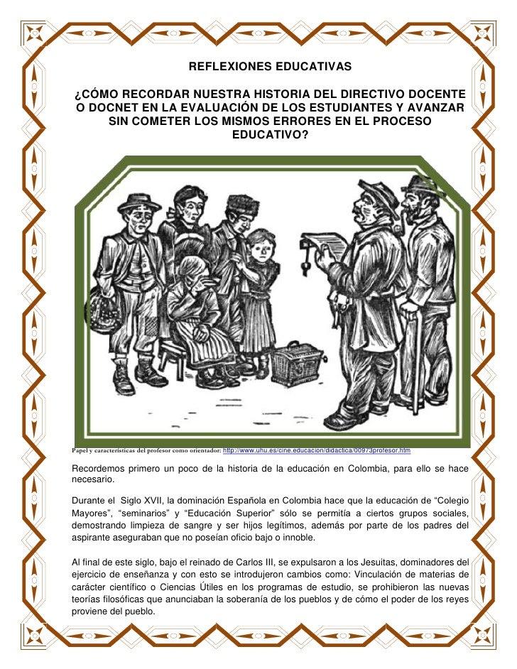 REFLEXIONES EDUCATIVAS¿CÓMO RECORDAR NUESTRA HISTORIA DEL DIRECTIVO DOCENTEO DOCNET EN LA EVALUACIÓN DE LOS ESTUDIANTES Y ...