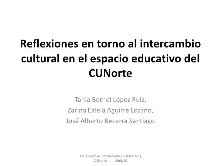 Reflexiones En Torno Al Intercambio Cultural